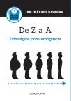 De Z a A – Estratégias para Emagrecer; de A a Z – As Artimanhas da Obesidade